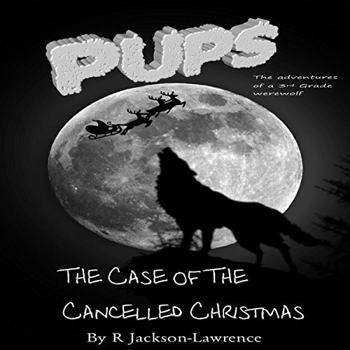 PUPS - The Case of the Cancelled Christmas audiobook cover art