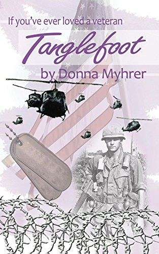 Tanglefoot: If You Ever Loved A Veteran (English Edition)