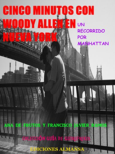 Cinco minutos con Woody Allen: Un recorrido por Manhattan