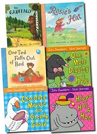 Julia Donaldson Gruffalo Collection: Gruffalo, One Mole Digging a Hole, Hippo Has a Hat, Chocolate Mousse for Greedy Goose, Rosies Hat, One Ted Falls Out of Bed