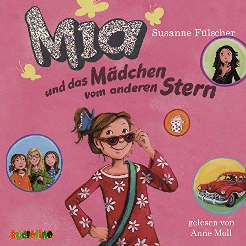 Mia und das Mädchen vom anderen Stern Titelbild