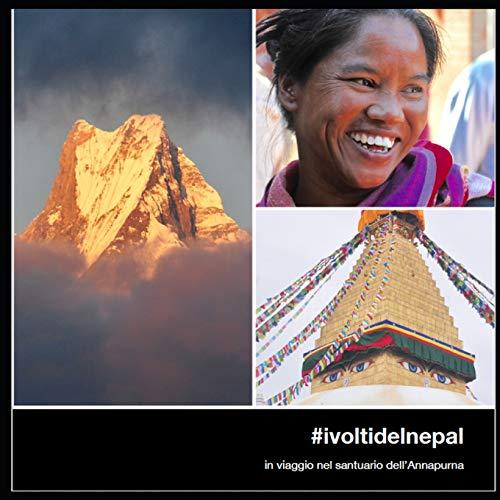 #ivoltidelnepal: in viaggio nel santuario dell'Annapurna