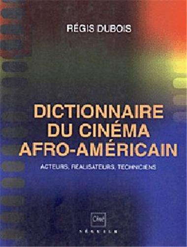 Dictionnaire du cinéma afro-américain