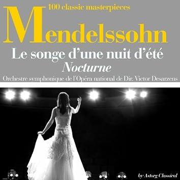 Mendelssohn : Le songe d'une nuit d'été, nocturne (100 classic masterpieces)