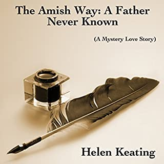 The Amish Way: A Father Never Known audiobook cover art