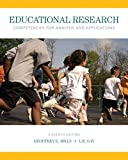 Educational Research: Competencies for Analysis and Applications, Loose-Leaf Version (11th Edition)