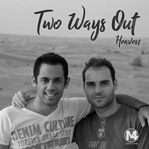Two Ways Out