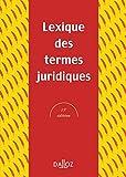 Lexique des termes juridiques - 15e éd. - Dalloz - 23/06/2005