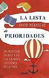 La lista de prioridades (Crecimiento personal) (Spanish Edition)