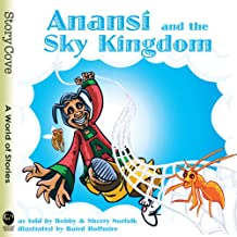 Anansi and the Sky Kingdom (Story Cove)