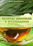 Plantas Medicinais e Fitoterápicos: abordagem teórica com ênfase em nutrição (Portuguese Edition)
