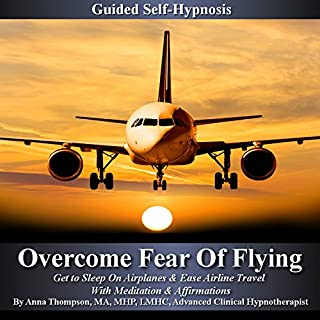 Overcome Fear of Flying Guided Self Hypnosis audiobook cover art