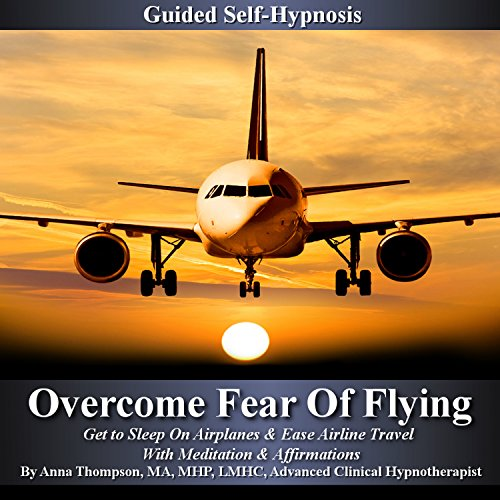 Overcome Fear of Flying Guided Self Hypnosis cover art