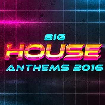 Big House Anthems 2016