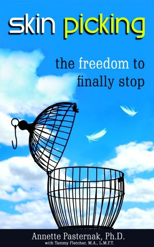 Skin Picking: The Freedom to Finally Stop (English Edition)