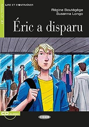 Éric a disparu. Buch + Audio-CD: Französische Lektüre für das 1. und 2. Lernjahr