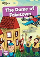 The Dame of Faketown (BookLife Readers)