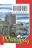 "CANADA - Winnipeg: Notebook - Planner: 134 Pages - 6"" x 9"" (15,24 x 22,86 cm). cover for travel lovers."
