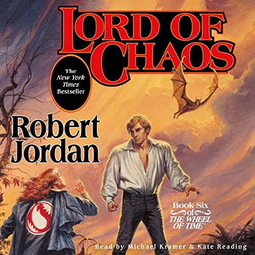 Lord of Chaos     Book Six of The Wheel of Time              Written by:                                                                                                                                 Robert Jordan                               Narrated by:                                                                                                                                 Kate Reading,                                                                                        Michael Kramer                      Length: 41 hrs and 32 mins     251 ratings     Overall 4.9