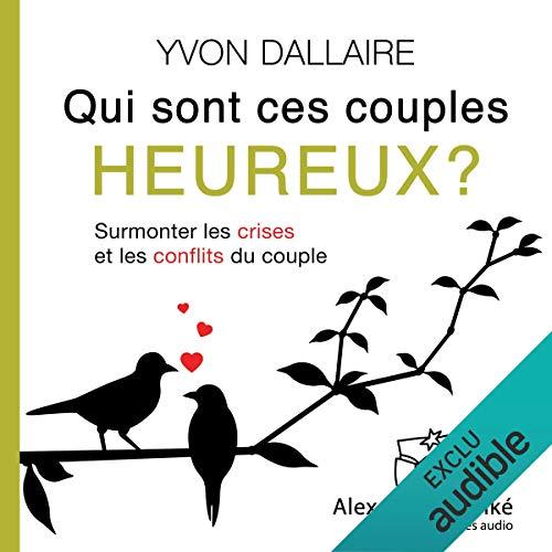 Qui sont ces couples heureux ?  audiobook cover art