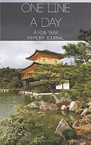 One Line A Day: A Five Year Memory Journal - Kinkakuji Shrine - Golden Temple Kyoto Travel: ( 5x8