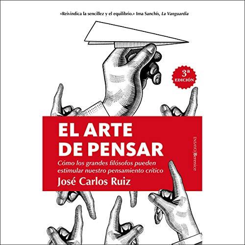 El Arte de Pensar, 3a Edición [The Art of Thinking, 3rd Edition]
