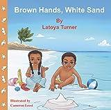 Brown Hands, White Sand