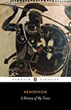 A History of My Times (Penguin Classics)