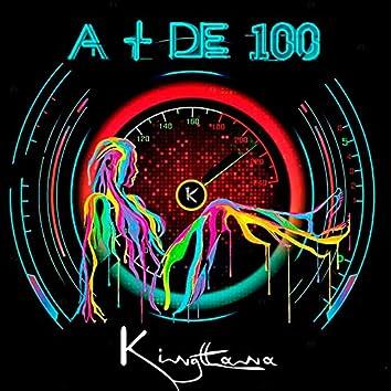 A + De 100