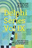 Delphi Series Vol IX: Self-Portraits, Year of Convergence, God of Sparrows