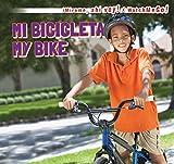 Mi Bicicleta / My Bike (Mirame, Ahi Voy! / Watch Me Go!)