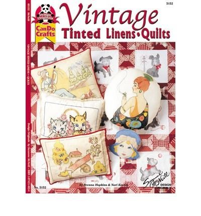 Vintage Tinted Linens & Quilts (Design Originals: Can Do Crafts) (Paperback) - Common