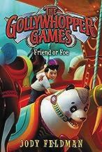 The Gollywhopper Games: Friend or Foe: 3 (Gollywhopper Games, 3)