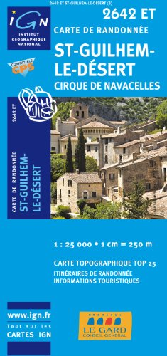 St-Guilhem-le-Désert 1 : 25 000: Cirque de Navacelles: IGN.2642ET