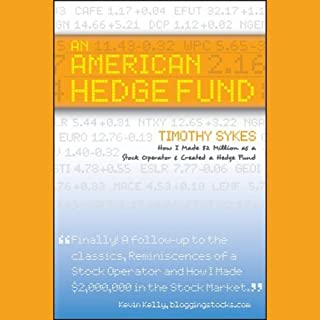 An American Hedge Fund: How I made $2 Million as a Stock Operator & Created a Hedge Fund