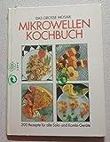 Das große Mosaik Mikrowellen Kochbuch. 200 Rezepte für alle Solo- und Kombi- Geräte
