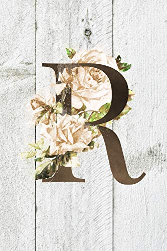 R: Monogram Initial R Farmhouse Journal For Women And Girls, Farmhouse Floral Decor, 6 x 9 Journal Notebook Diary For Writing Monogrammed Notebook