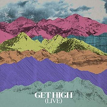 Get High (Live)