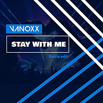 Stay with Me (Radio Edit)