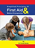 Simplified Principles of first Aid and Medical Emergencies (English Edition)