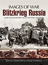 Blitzkrieg Russia (Images of War)