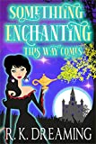 Something Enchanting This Way Comes (Midlife Wishes Cozy Mysteries Book 3) (English Edition)
