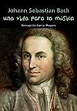 Johann Sebastian Bach. Una vida para la música (Biografía joven) - 9788421847954: 12