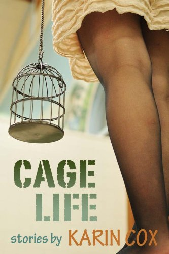 Book: Cage Life by Karin Cox