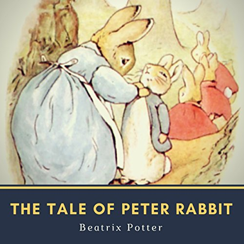 The Tale of Peter Rabbit audiobook cover art