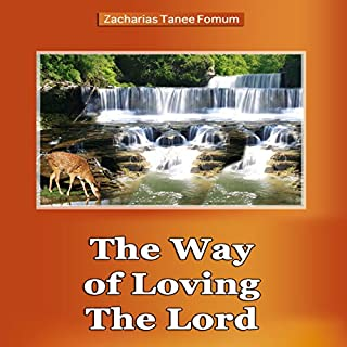 The Way of Loving the Lord audiobook cover art