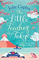 The Little Teashop in Tokyo (Romantic Escapes)
