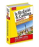 Dictionnaire Le Robert & Collins Maxi Plus Espagnol et sa Version Numérique à Télécharger