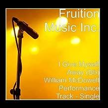 I Give Myself Away Bb William McDowell Performance Track - Single