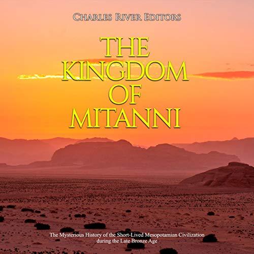 Couverture de The Kingdom of Mitanni